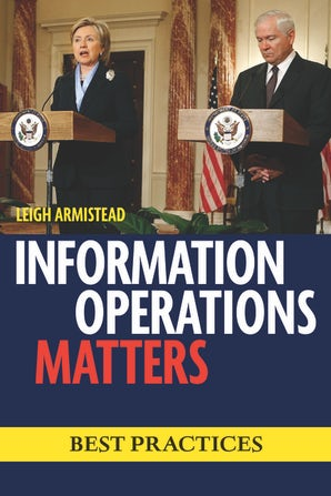Information Operations Matters