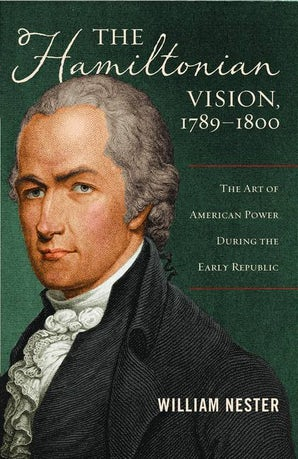 The Hamiltonian Vision, 1789-1800