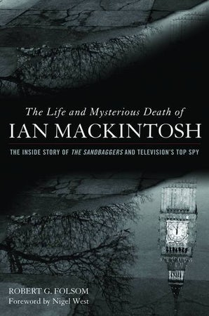 The Life and Mysterious Death of Ian MacKintosh