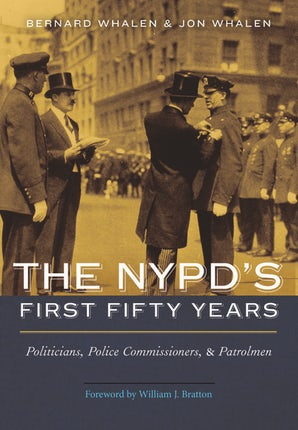 The NYPD's First Fifty Years