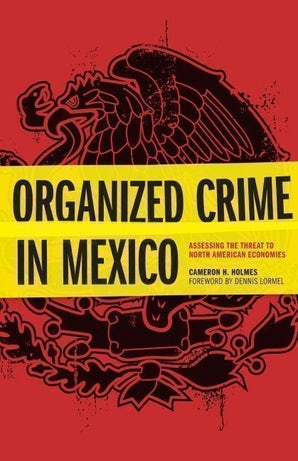 Organized Crime in Mexico