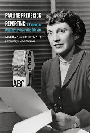 Pauline Frederick Reporting