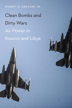 Clean Bombs and Dirty Wars