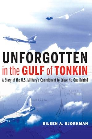 Unforgotten in the Gulf of Tonkin