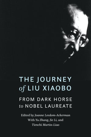 The Journey of Liu Xiaobo