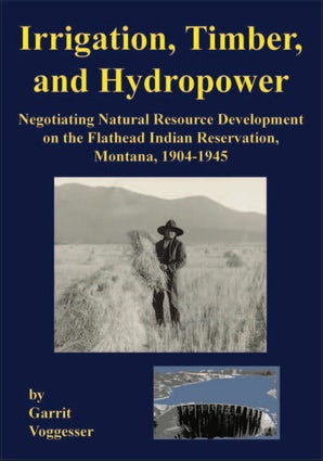 Irrigation, Timber, and Hydropower