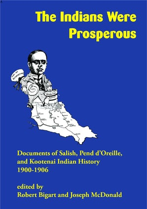 The Indians Were Prosperous